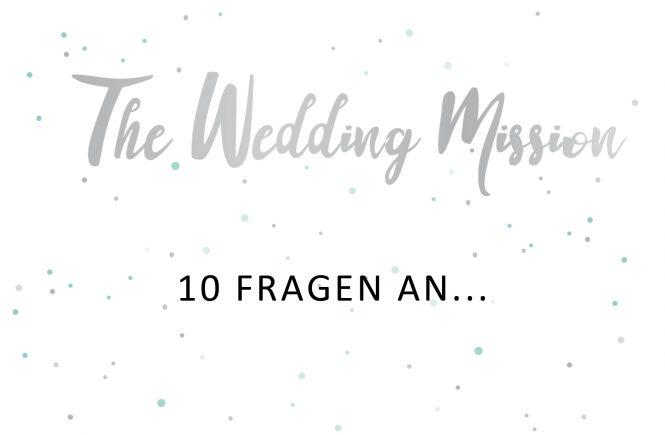 10 Fragen an Hochzeitsdienstleister